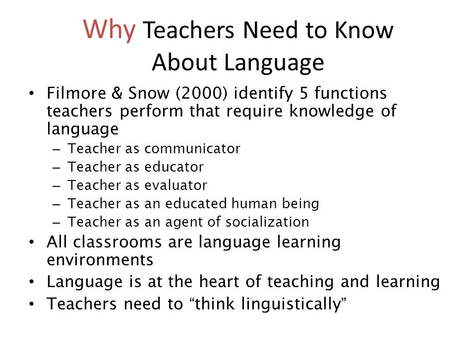 Why Teachers Need to Know About Language