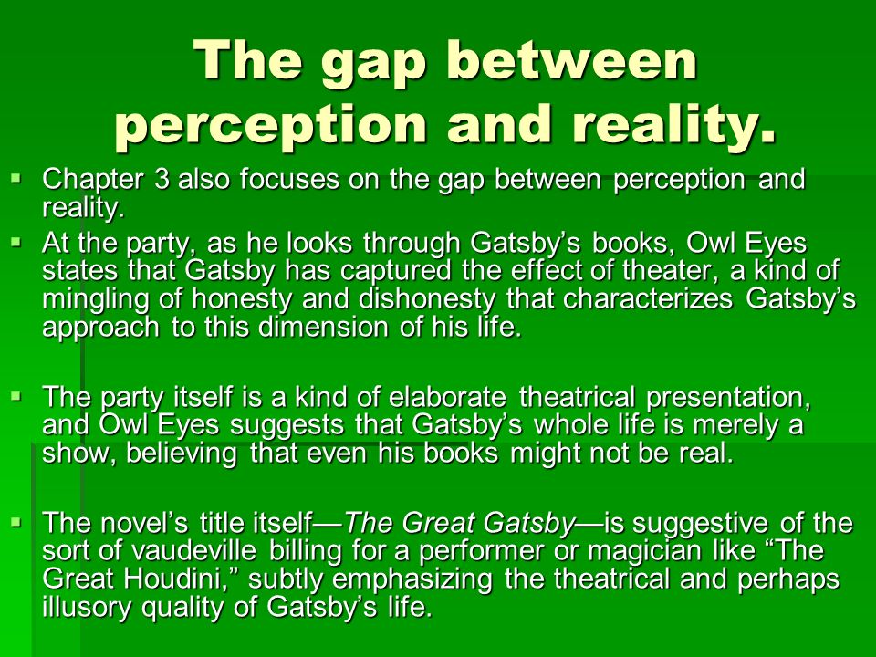 an analysis of relationship between perception and reality This study examined the relationship between  through the perception of reality as a  analysis showed a significant relationship between.
