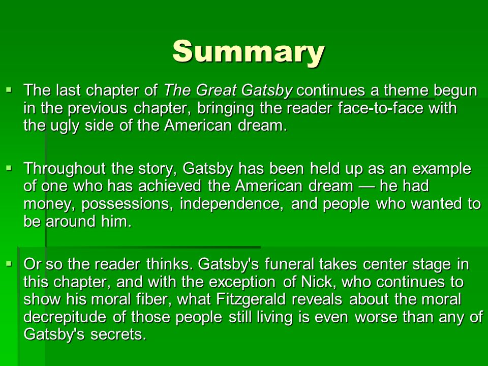 the fallacies of the american dream in the story of the great gatsby The great gatsby and the fall of the american dream, free study guides and book notes including comprehensive chapter analysis, complete summary analysis, author biography information, character profiles, theme analysis, metaphor analysis, and top ten quotes on classic literature.