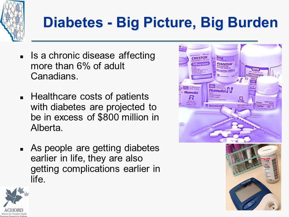 Diabetes - Big Picture, Big Burden