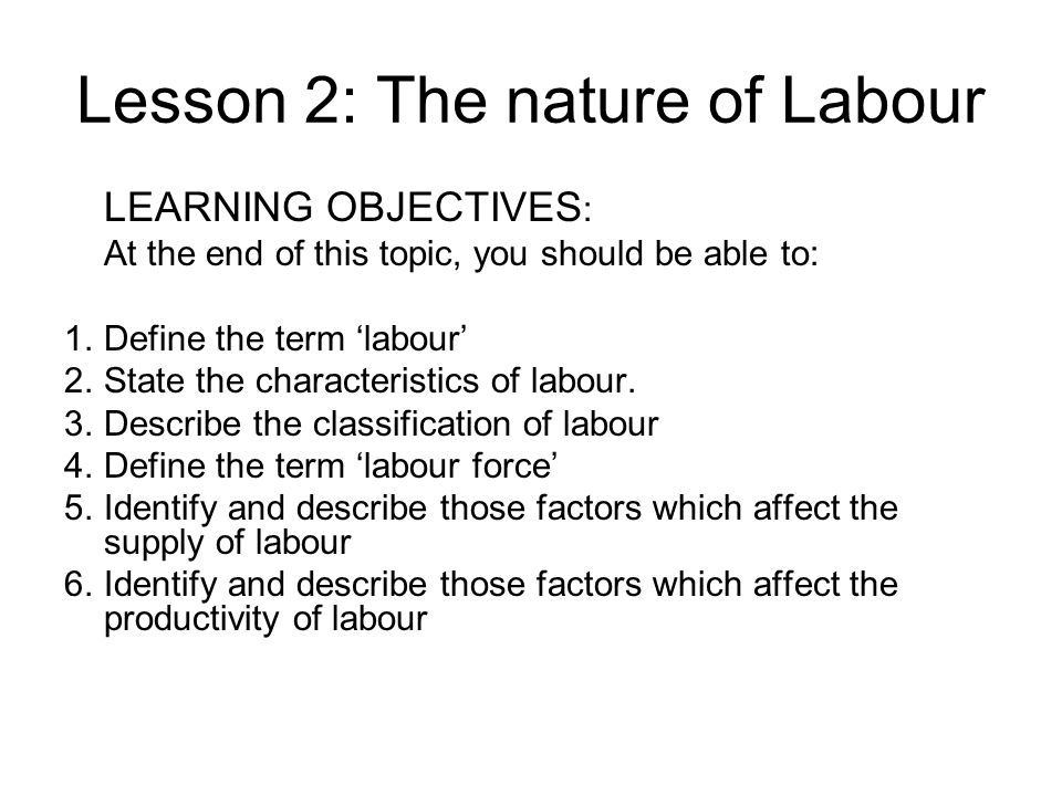 Lesson 2: The nature of Labour