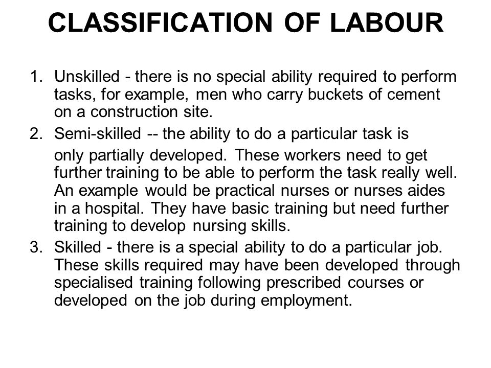 CLASSIFICATION OF LABOUR