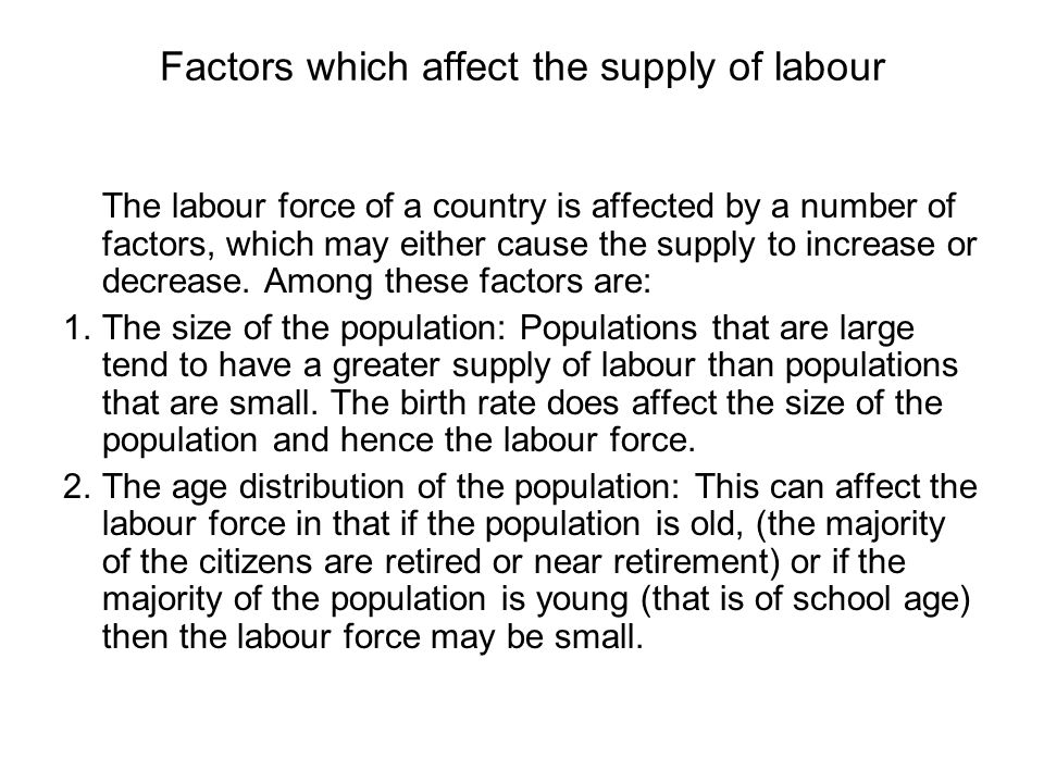 Factors which affect the supply of labour