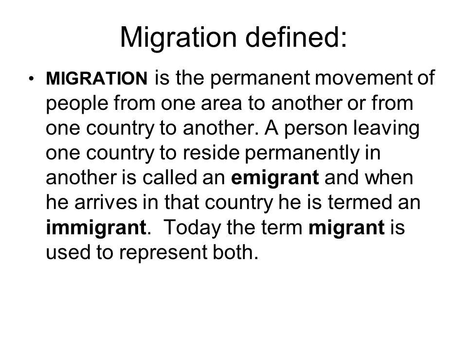 Migration defined: