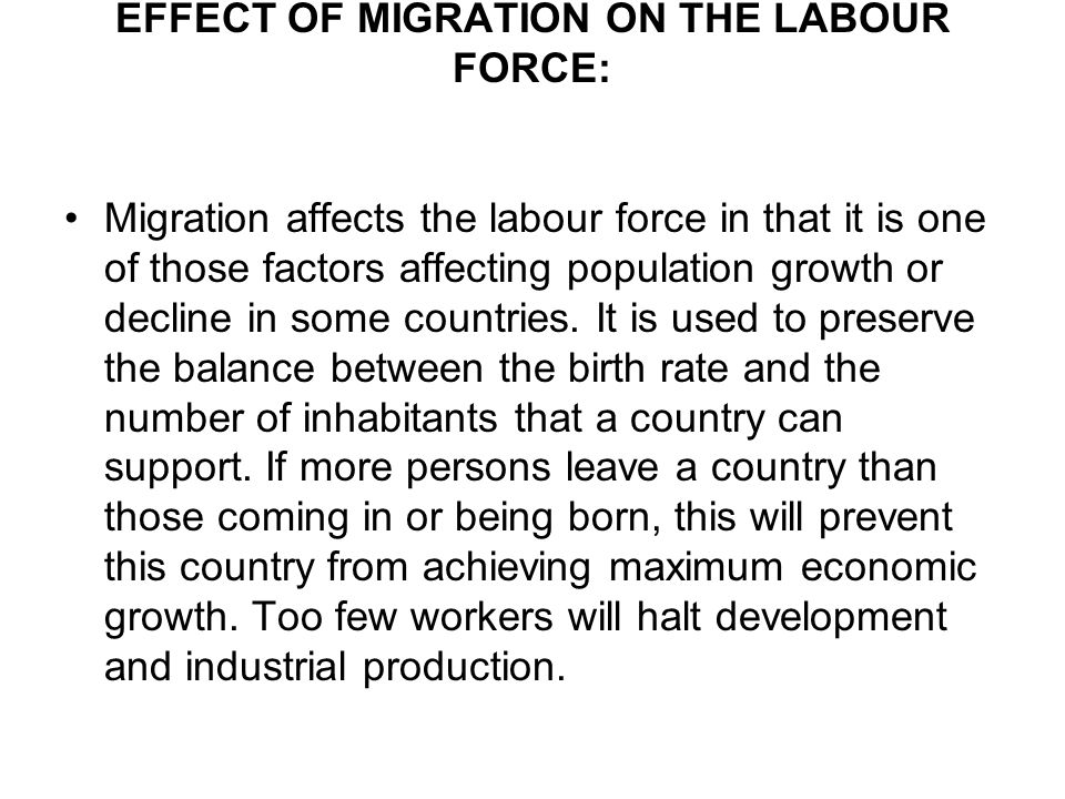 EFFECT OF MIGRATION ON THE LABOUR FORCE: