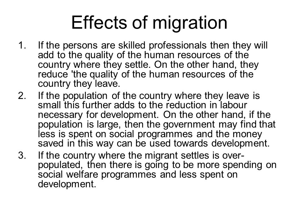 Effects of migration