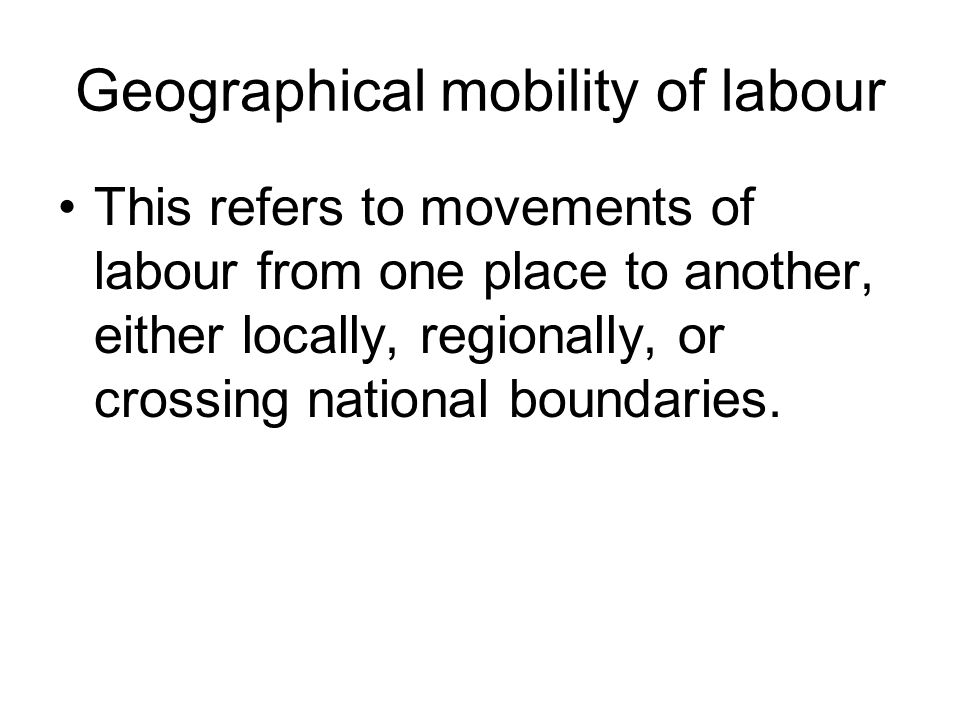Geographical mobility of labour