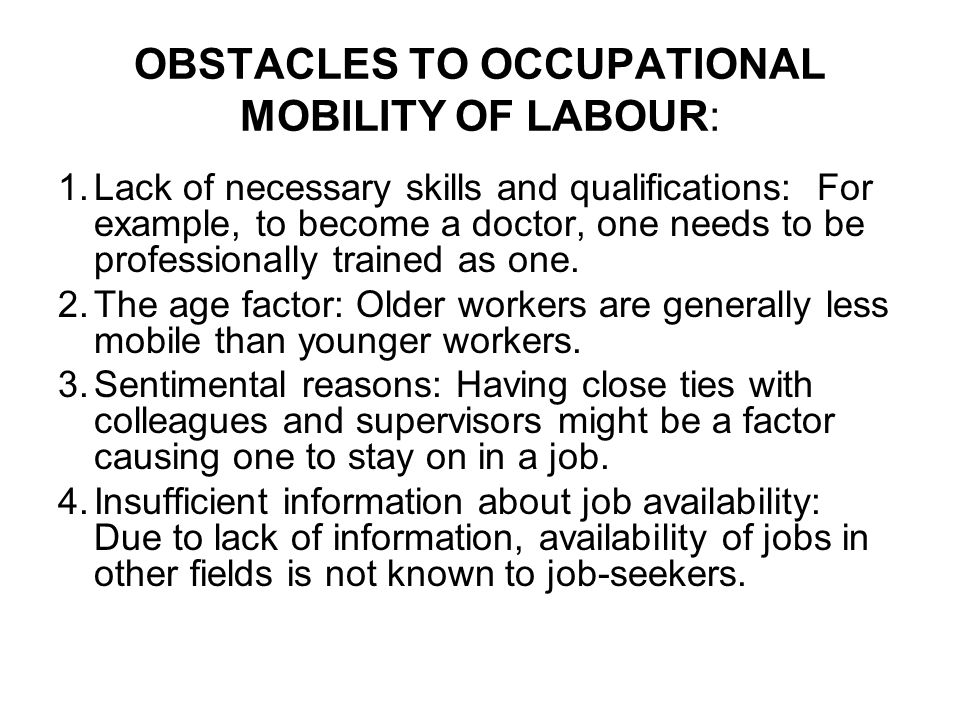 OBSTACLES TO OCCUPATIONAL MOBILITY OF LABOUR: