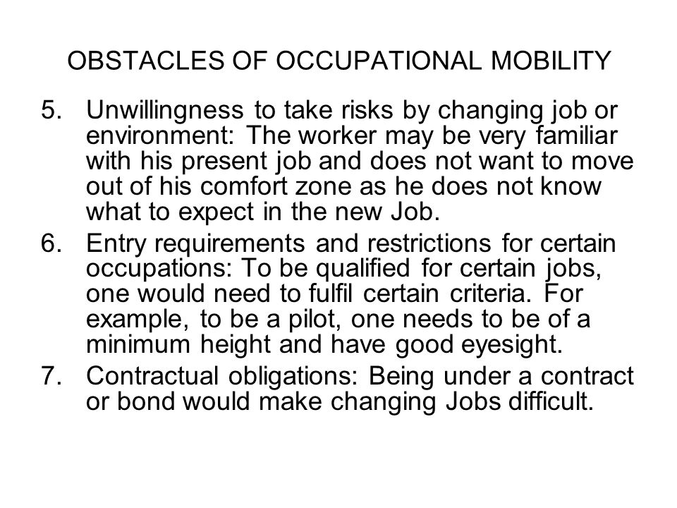 OBSTACLES OF OCCUPATIONAL MOBILITY