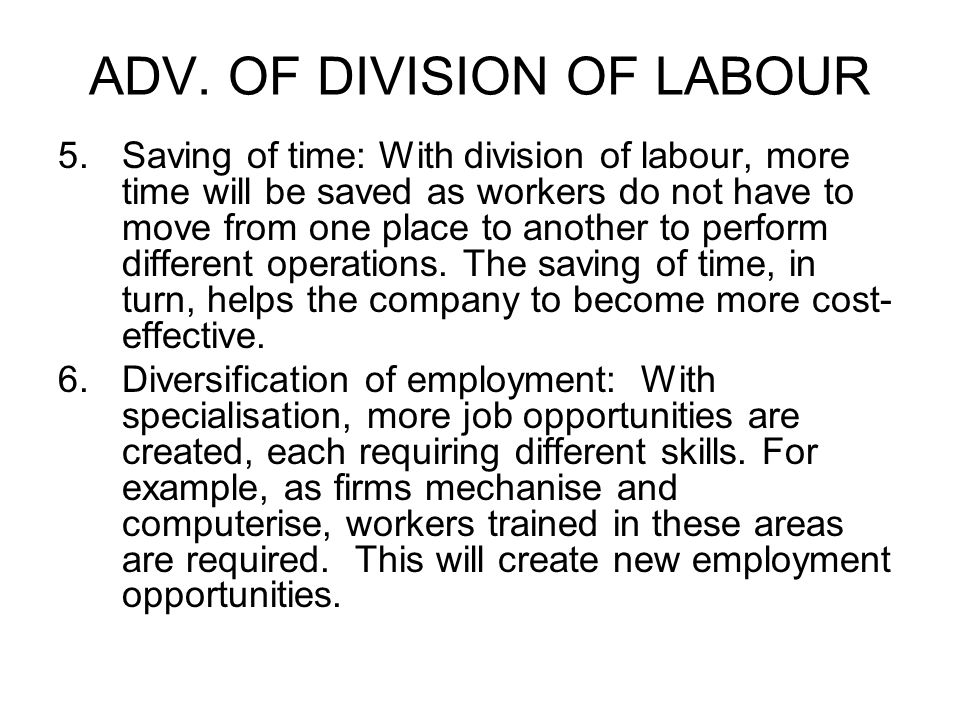ADV. OF DIVISION OF LABOUR