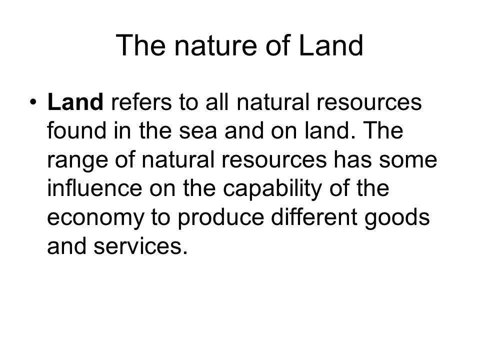 The nature of Land