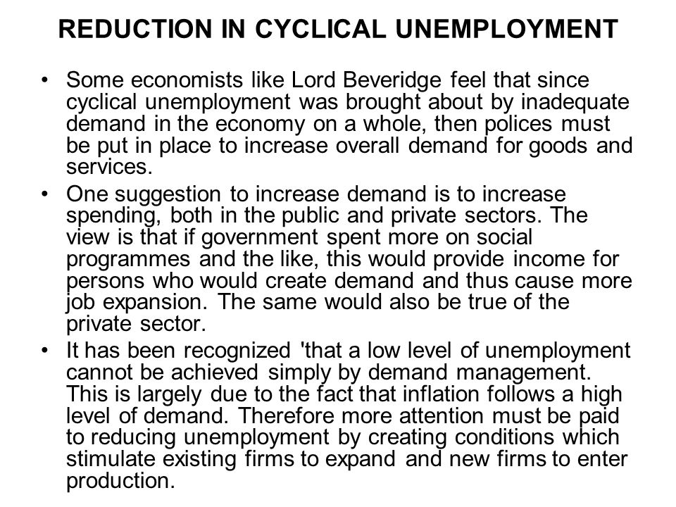 REDUCTION IN CYCLICAL UNEMPLOYMENT