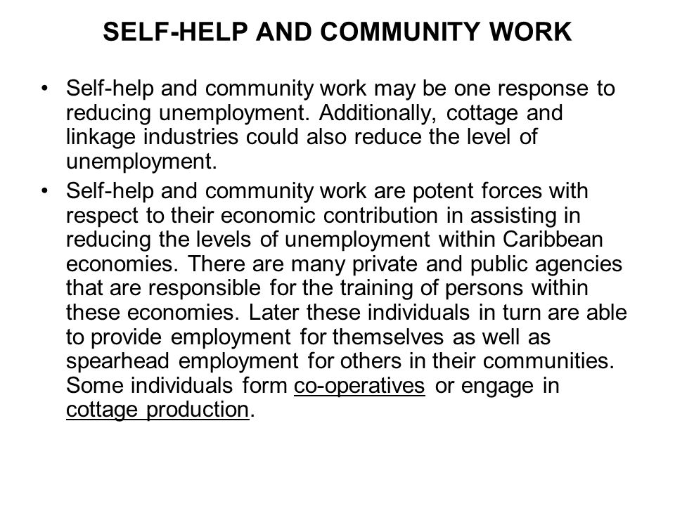 SELF-HELP AND COMMUNITY WORK