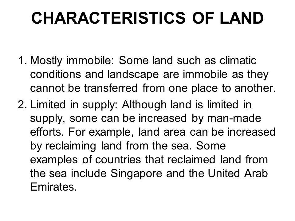 CHARACTERISTICS OF LAND