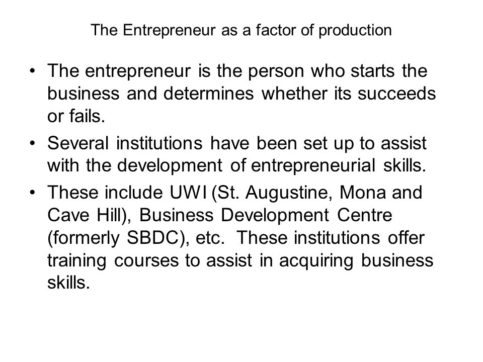The Entrepreneur as a factor of production