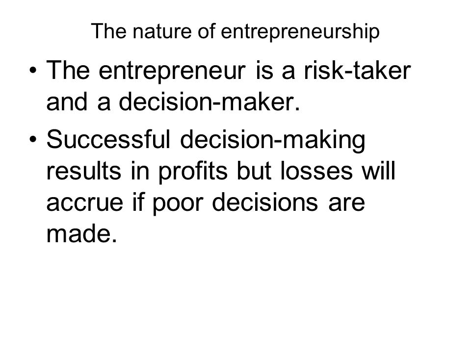 The nature of entrepreneurship