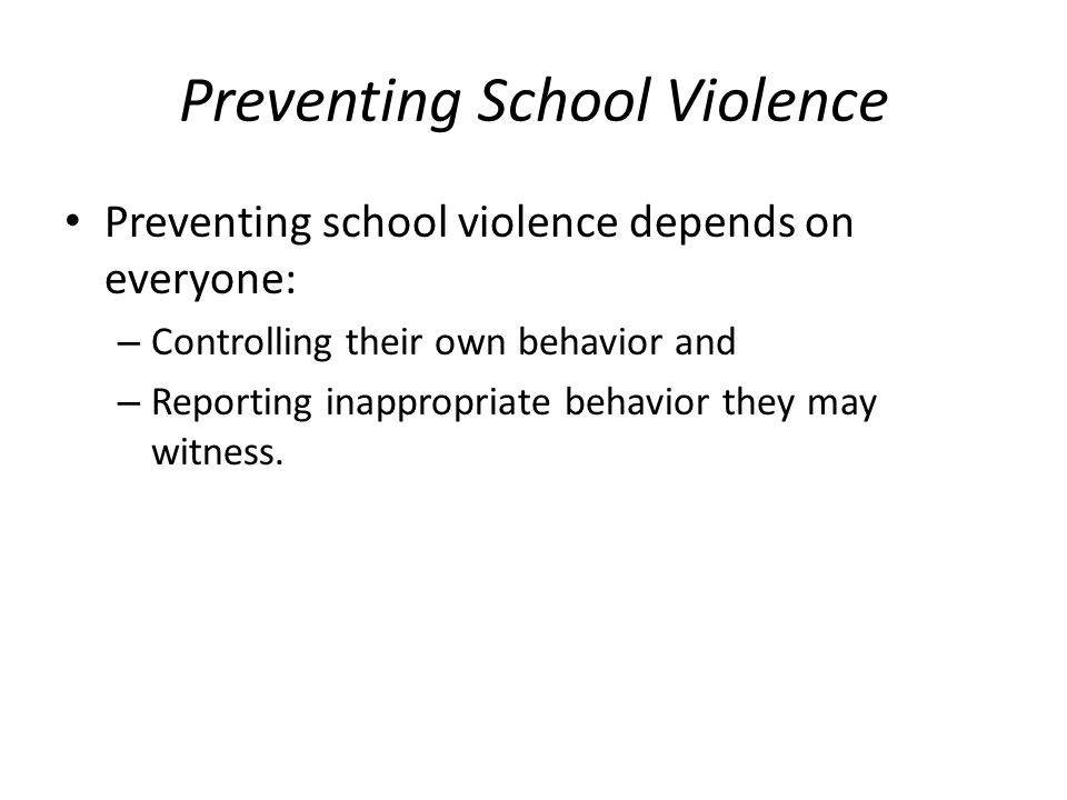 preventing school violence School violence prevention: tips for parents  all schools work to prevent school violence and schools  in preventing violence in schools school.