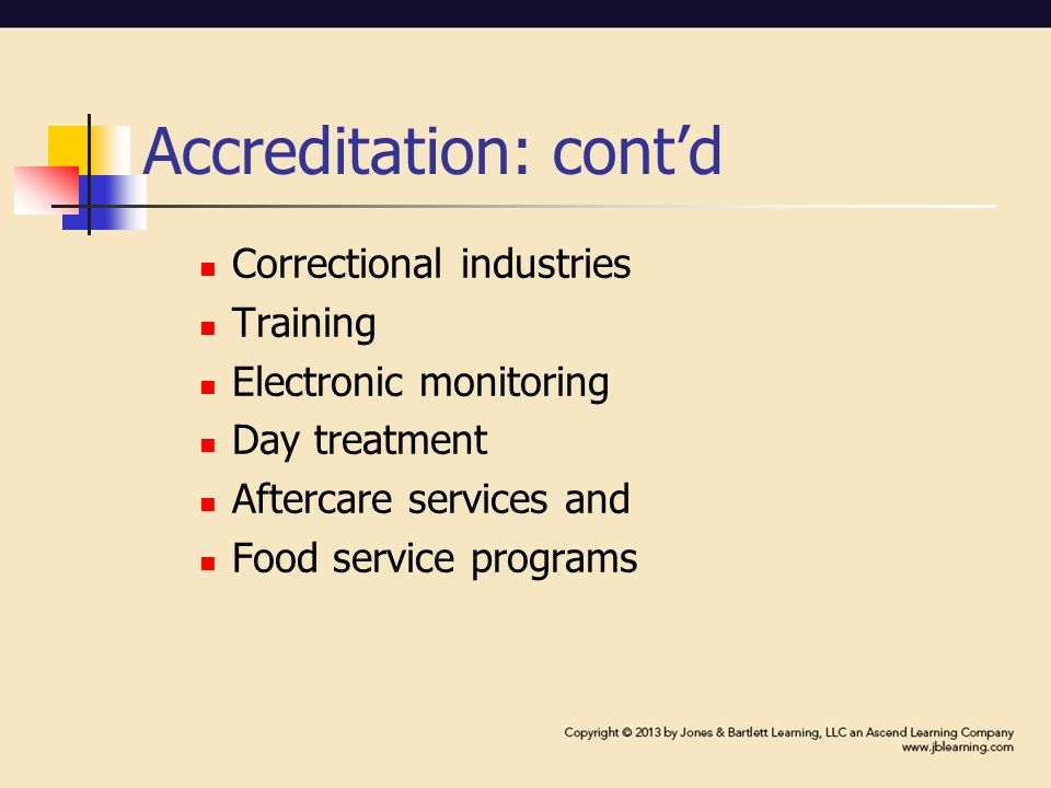 corrections accreditation and privatization The history of standards & accreditation long before accreditation arrived in the field of corrections, accreditation had become a fact of life in other public.