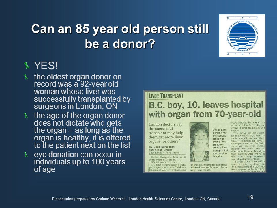 Can an 85 year old person still be a donor