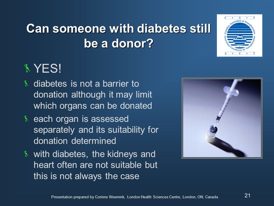 Can someone with diabetes still be a donor