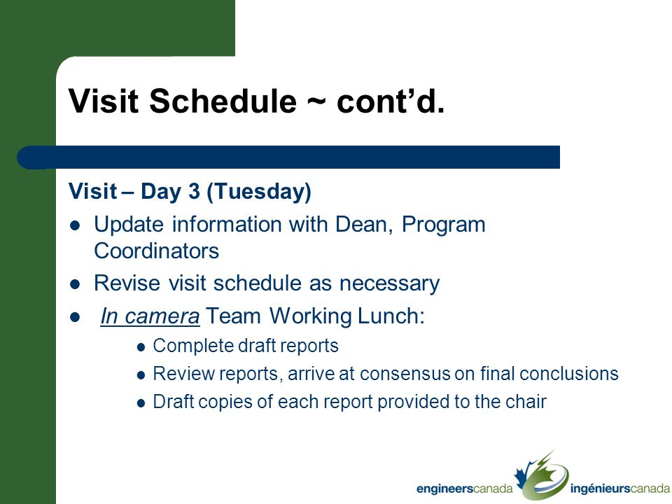 Visit Schedule ~ cont'd.