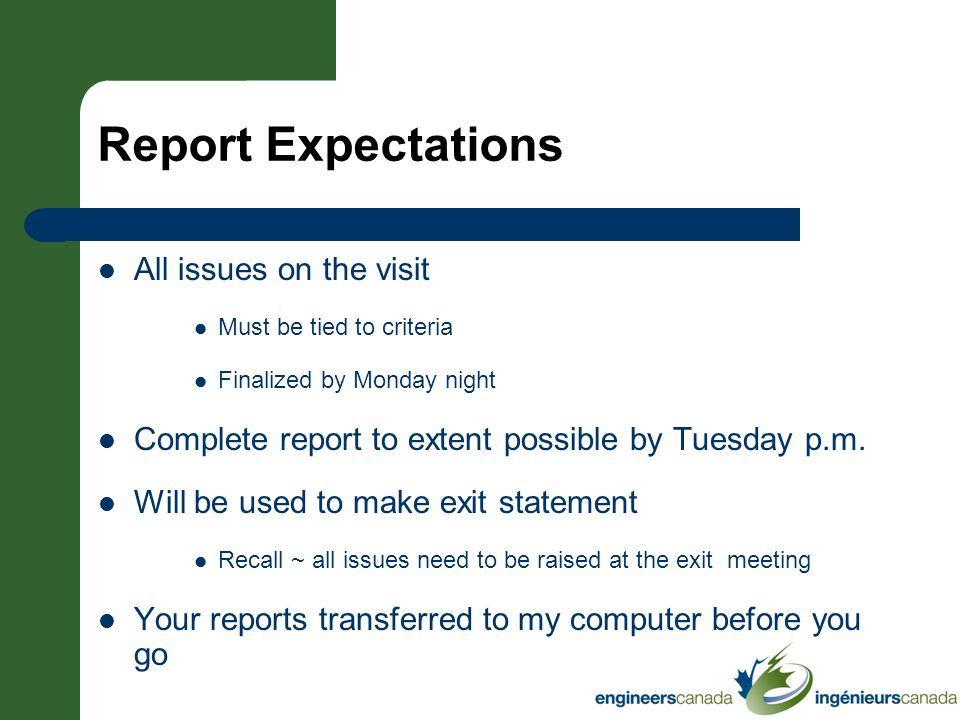 Report Expectations All issues on the visit