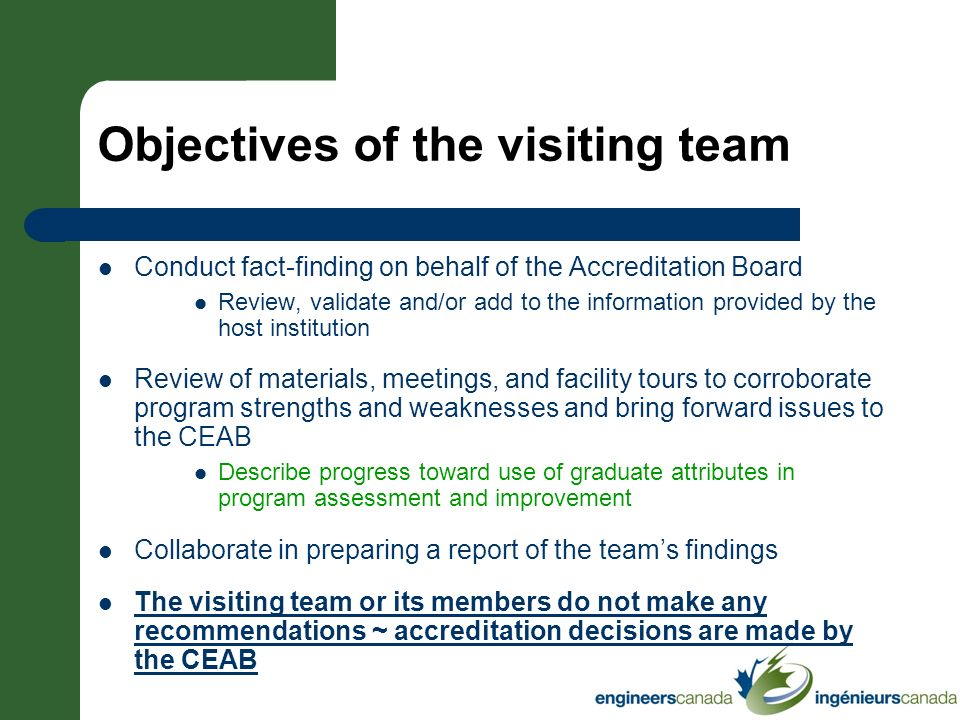 Objectives of the visiting team