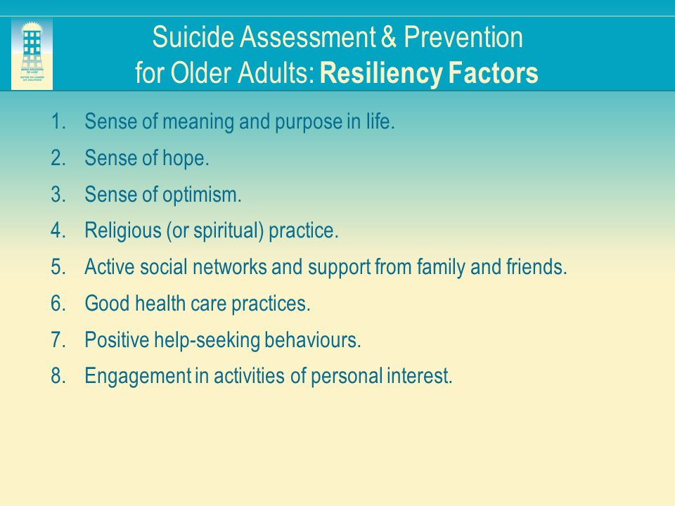 Suicide Assessment & Prevention for Older Adults: Resiliency Factors