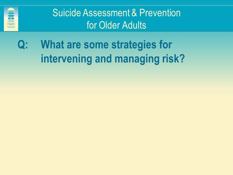 Suicide Assessment & Prevention for Older Adults