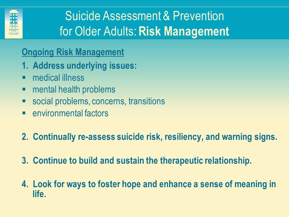 Suicide Assessment & Prevention for Older Adults: Risk Management