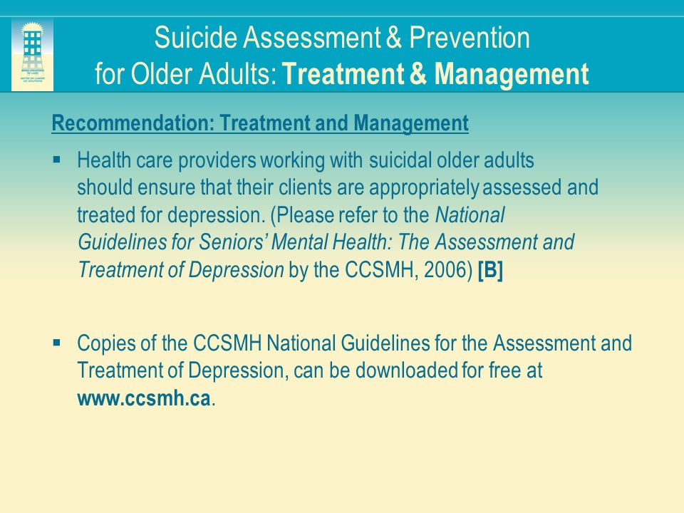Suicide Assessment & Prevention for Older Adults: Treatment & Management