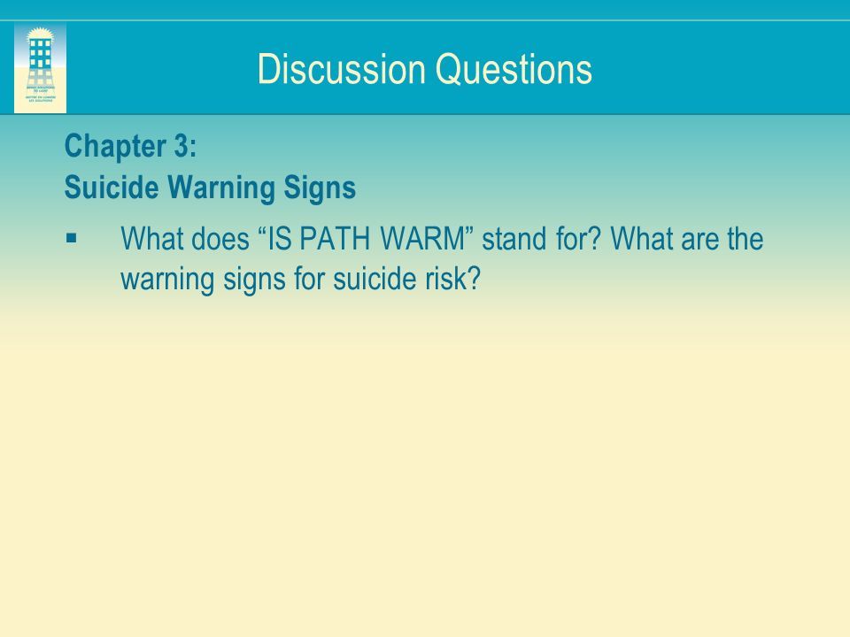 Discussion Questions Chapter 3: Suicide Warning Signs