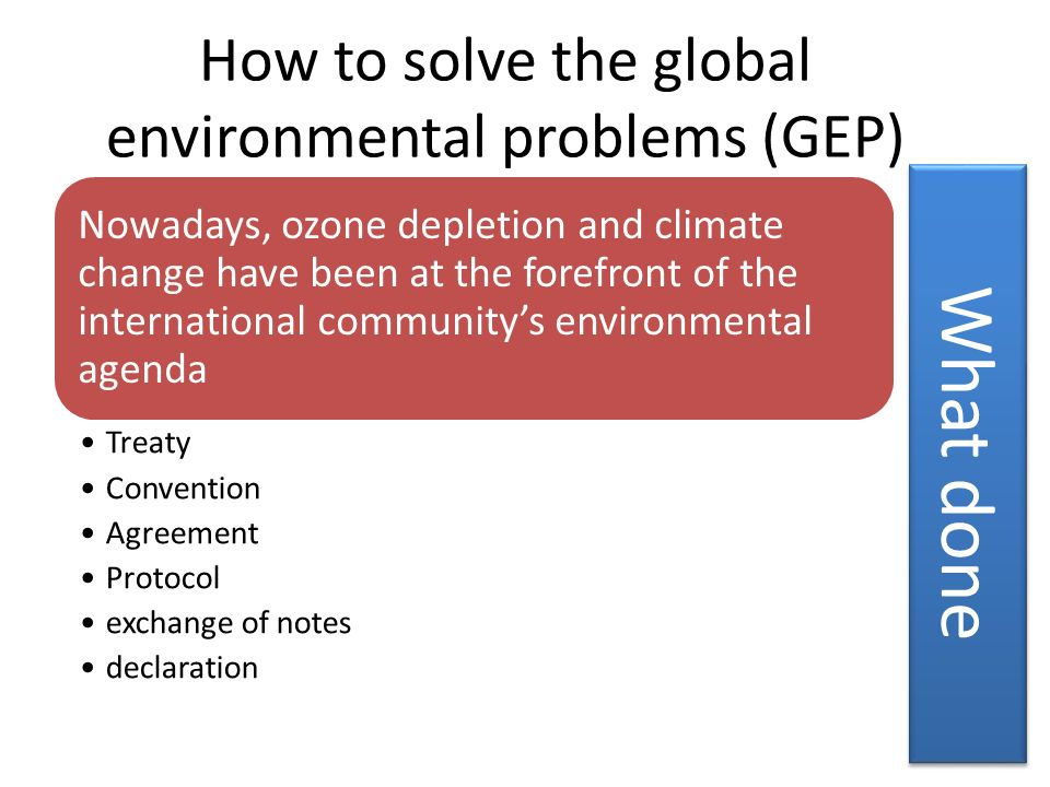 How to solve the global environmental problems (GEP)
