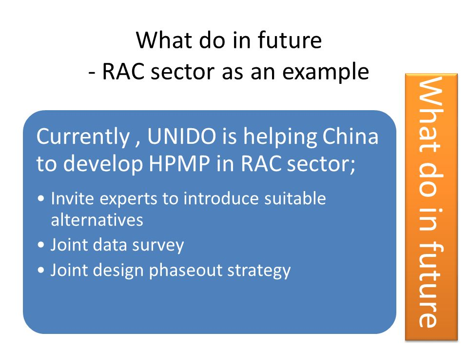 What do in future - RAC sector as an example
