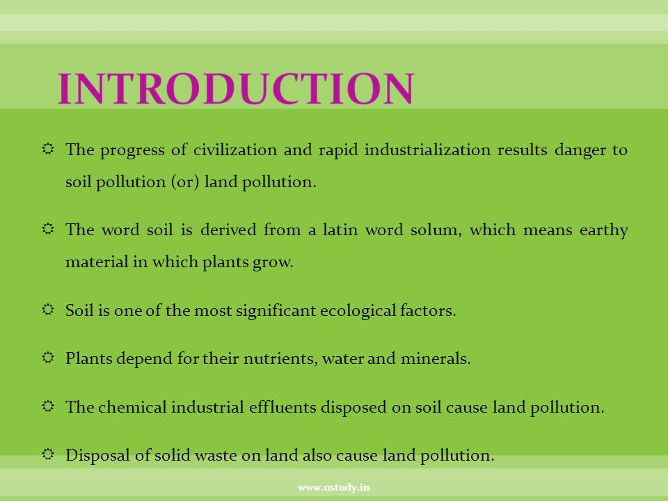 Land pollution ppt video online download for Introduction of soil
