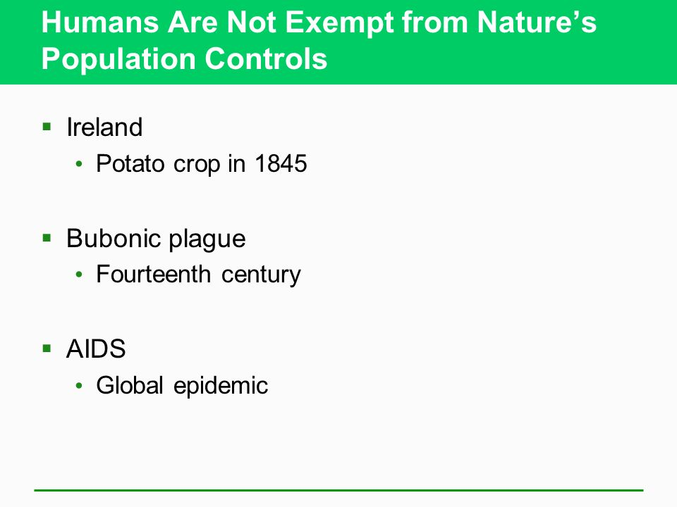 Why Humans Are Not Exempt From Nature S Population Controls