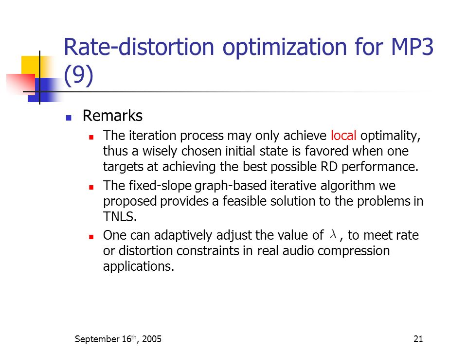 Rate-distortion optimization for MP3 (9)