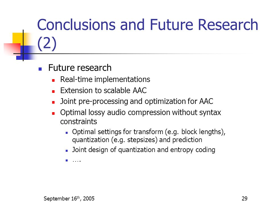 Conclusions and Future Research (2)