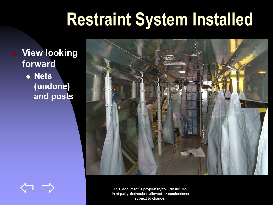 Restraint System Installed