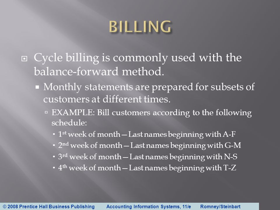 BILLING Cycle Billing Is Commonly Used With The Balance Forward Method Monthly Statements Are