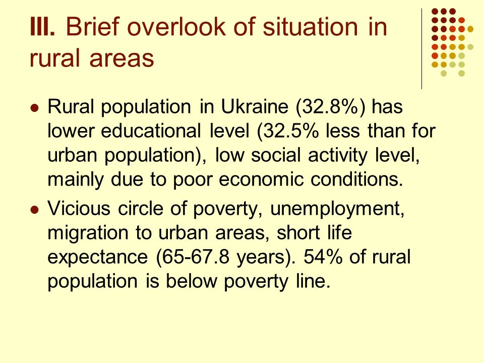 III. Brief overlook of situation in rural areas
