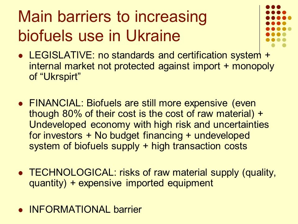 Main barriers to increasing biofuels use in Ukraine