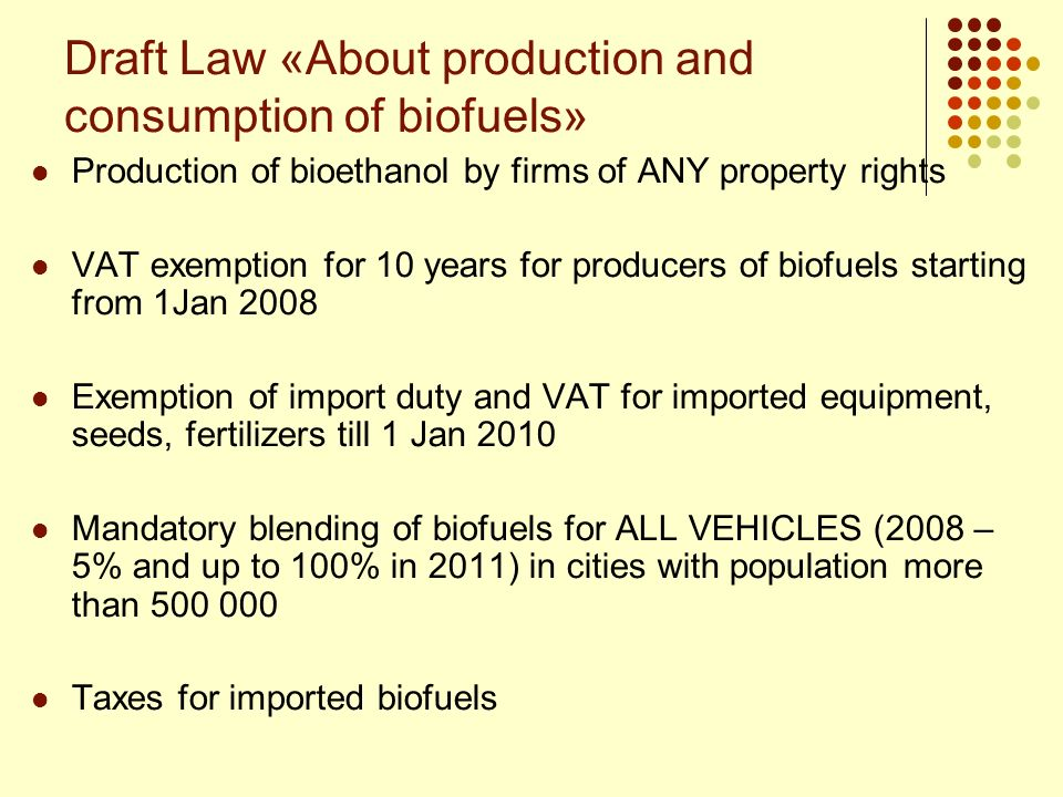 Draft Law «About production and consumption of biofuels»