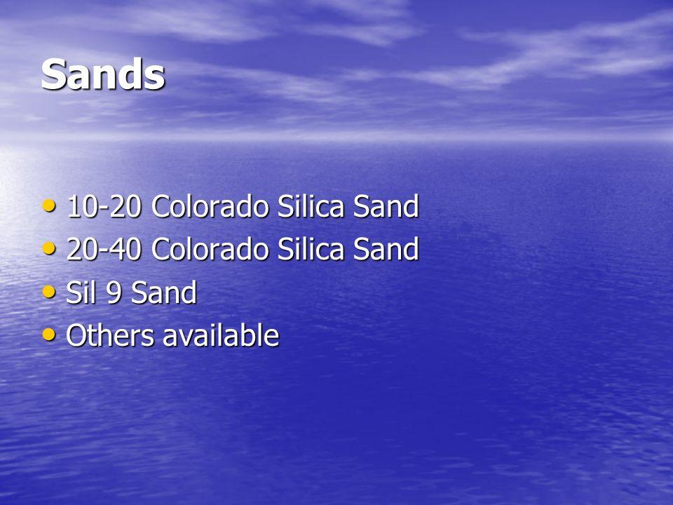 Sands 10-20 Colorado Silica Sand 20-40 Colorado Silica Sand Sil 9 Sand