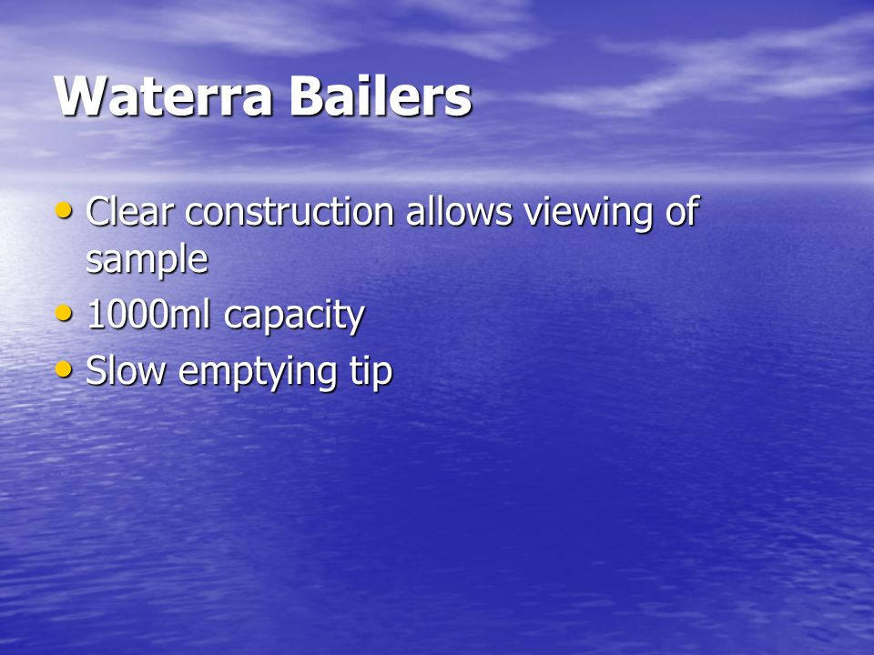 Waterra Bailers Clear construction allows viewing of sample