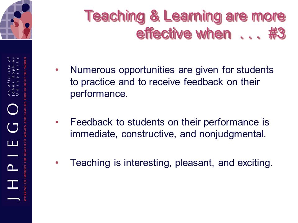 Teaching & Learning are more effective when . . . #3