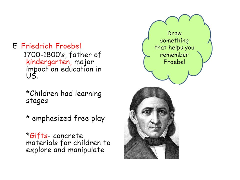 pestalozzi philosophy to early childhood development education The philosophy of childhood has recently come to be about the cognitive development of children piaget's early of the philosophy of education.
