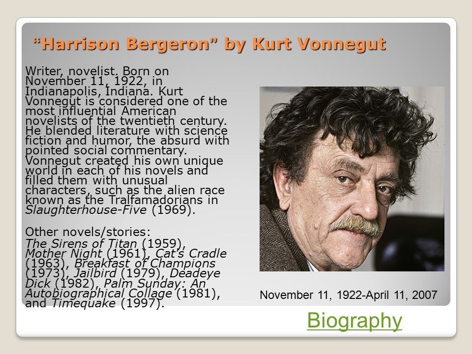 a caution about reality in the short story harrison bergeron by kurt vonnegut Harrison bergeron - kurt vonnegut  harrison takes control for a short while, and the music improves  it's almost like fantasy and reality are meeting in real .