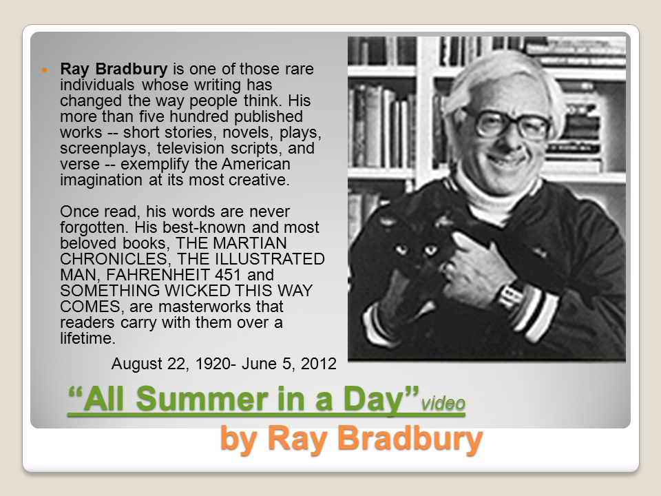 all summer in a day reaction margot essay Ray bradbury: short stories study guide contains a biography of ray bradbury all summer in a day ray bradbury: short stories essays are academic essays for.