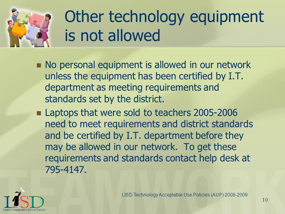 Other technology equipment is not allowed